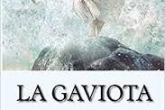Páginas del verano (III): <em>   La gaviota</em>