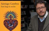 <em>Será larga la noche</em>, un nuevo libro de Santiago Gamboa