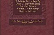 <em>Mirar el pasado insular</em>: una obra de Gerónimo Valdés Noriega y Sierra
